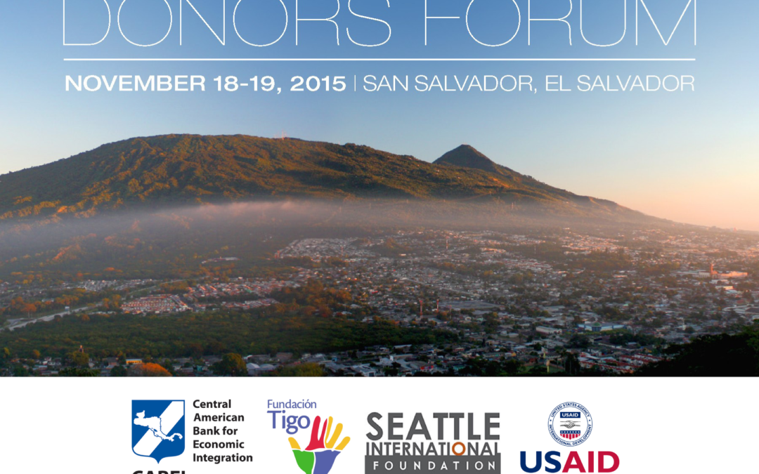 Seattle International Foundation announces 2015 Central America Donor's Forum