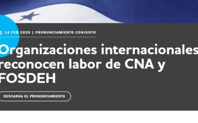 Organizaciones internacionales reconocen labor de CNA y FOSDEH
