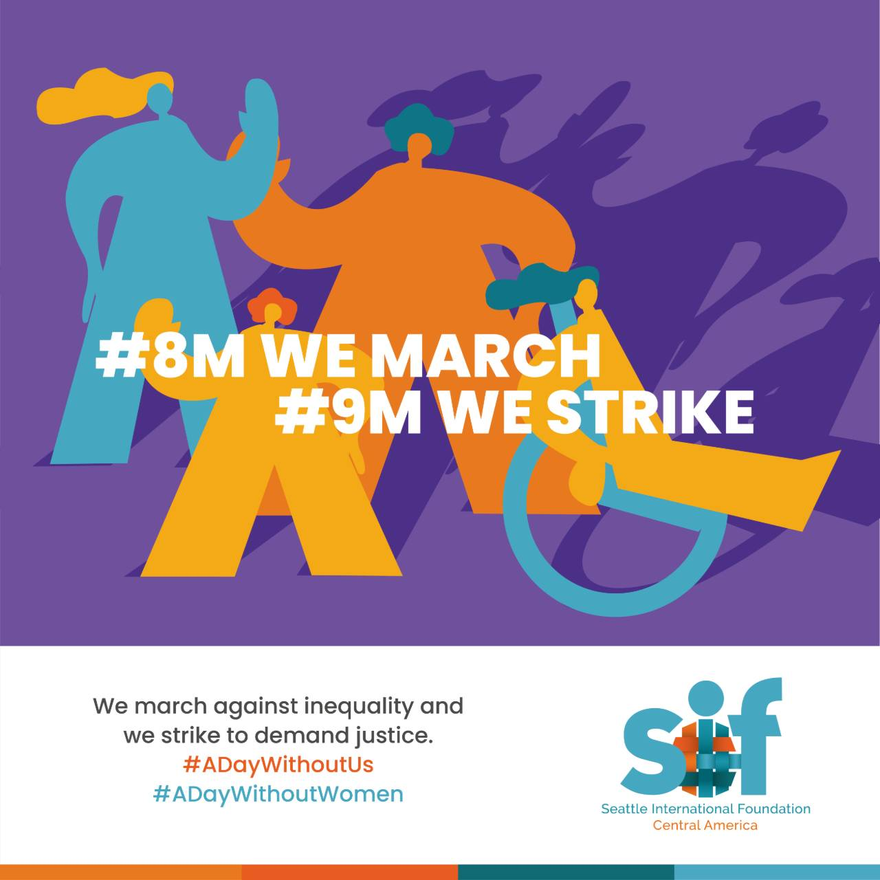 #8M We March, #9M We Strike