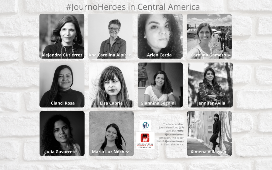 Our list of #JournoHeroes in Central America