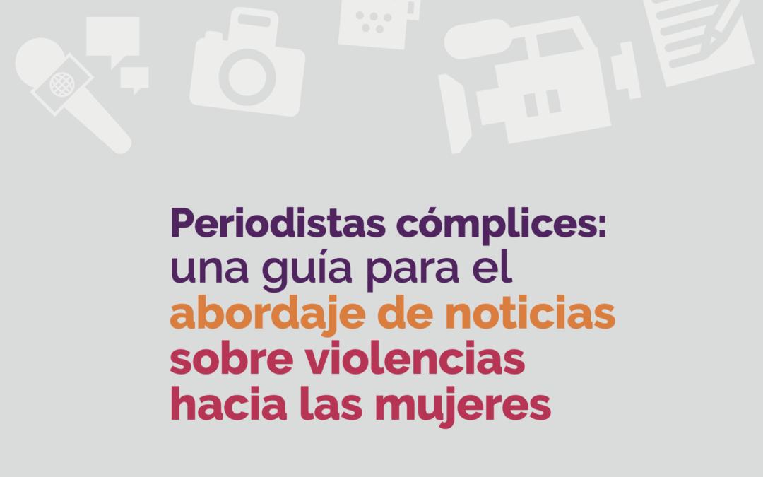 Guía para el abordaje de noticias sobre violencia hacia las mujeres