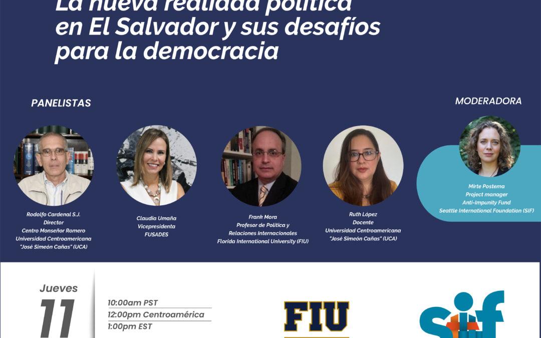 La nueva realidad política en El Salvador y sus desafíos para la democracia